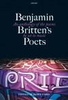Benjamin Britten's Poets - Boris Ford