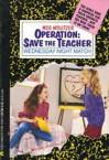 Wednesday Night Match (Operation: Save the Teacher) - Meg Wolitzer