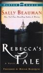 Rebecca's Tale: Rebecca's Tale (Audio) - Sally Beauman, Miriam Margolyes