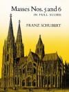 Masses Nos. 5 And 6 in Full Score - Franz Schubert