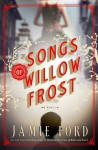 Songs of Willow Frost (Thorndike Press Large Print Basic Series) - Jamie Ford