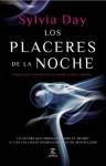 Los placeres de la noche (Spanish Edition) - Sylvia Day, Jesús de la Torre Olid Torre Olid Jesús de la