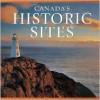 Historic Sites (Canada Series) - Tanya Lloyd Kyi, Whitecap