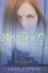 Mistwood - Leah Cypess