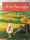 All The Places To Love - Patricia MacLachlan