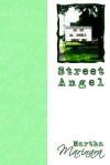 Street Angel - Martha Marinara