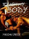 TOUCH MY BODY - Megan Ziese