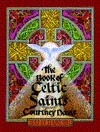 The Book of Celtic Saints - Courtney Davis