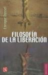 Filosofía de la liberación - Enrique Dussel