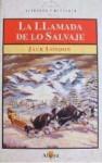 La Llamada de lo Salvaje / Finis (Biblioteca de Aventura y Misterio: 43) - Jack London