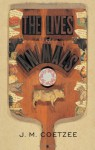 The Lives of Animals - J.M. Coetzee, Amy Gutmann, Peter Singer, Wendy Doniger, Barbara Smuts, Marjorie Garber