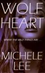 Wolf Heart - Michele Lee