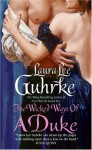 The Wicked Ways of a Duke - Laura Lee Guhrke