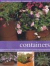 Containers: A Practical Guide to Creating Beautiful Pots for Every Season - Stephanie Donaldson
