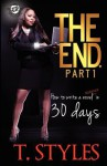 The End. How to Write a Bestseller in 30 Days - T. Styles