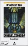 Ender el xenocida (Ender's Saga, #3) - Orson Scott Card