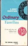 Ordinary families: A novel (A Virago modern classic) - E. Arnot Robertson