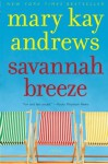 Savannah Breeze - Mary Kay Andrews