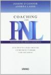 Coaching con PNL: guia practica para obtener lo mejor de ti mismo y de los demas - Joseph O'Connor