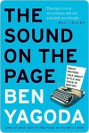 The Sound on the Page - Ben Yagoda