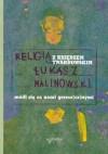 Religia z księdzem Twardowskim. Módl się za nami grzesz(cz)nymi - Łukasz Malinowski