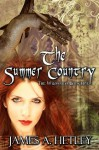 The Summer Country (The Wildwood: Book One) - James A. Hetley