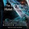 The Fall of the Hotel Dumort - Maureen Johnson, Cecil Baldwin, Cassandra Clare