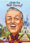 ¿Quién fue Walt Disney? - Whitney Stewart, Nancy Harrison