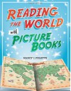 Reading the World with Picture Books - Nancy Polette