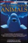 The Language of Animals - Stephen Hart, De Waal Frans B. M.