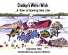 Crabby's Water Wish: A Tale of Saving Sea Life - Suzanne Tate
