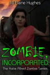 Zombie, Incorporated - Jill Elaine Hughes