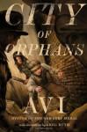 City of Orphans - Avi, Chris Sorenson