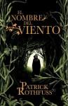 El Nombre del Viento - Patrick Rothfuss, Gemma Rovira, Dace Senior