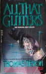 All That Glitters - Thomas Tryon