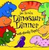 Dinosaur Dinner - Sue Hendra
