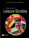 An Introduction to Leisure Studies - Chris Bull, Jayne Hoose, Mike Weed