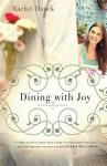 Dining with Joy (Beaufort #3) - Rachel Hauck