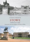 Stowe Through Time - Anthony Meredith