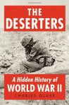 The Deserters: A Hidden History of World War II (Audio) - Charles Glass