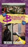 Baltimore Chronicles: Volume 1 - Treasure Hernandez