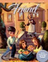 The Friend - October 2012 - The Church of Jesus Christ of Latter-day Saints