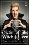 Victim of the Witch Queen - Bruce Mclachlan