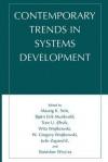 Contemporary Trends in Systems Development - Maung K Sein, Bjorn-Erik Munkvold, Tore U Orvik, Wita Wojtkowski, Joze Zupancic, Stanislaw Wrycza