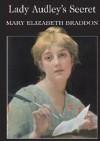 Lady Audley's Secret - Mary Elizabeth Braddon