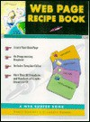 The Web Page Recipe Book with CD-ROM - Barrie Sosinsky