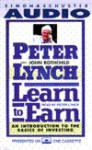 Learn to Earn: A Beginner's Guide to the Basics of Investing - Peter Lynch