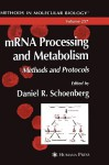 MRNA Processing and Metabolism - Daniel Schoenberg