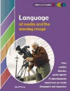 Language of Media and the Moving Image - John O'Connor