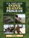 U.S. Navy SEAL Sniper Training Program - United States Department of the Navy